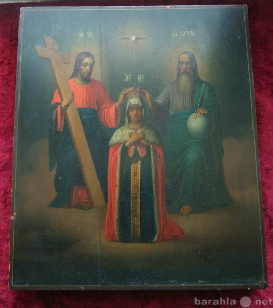 Продам Икона Коронование божьей матери. 1873 г