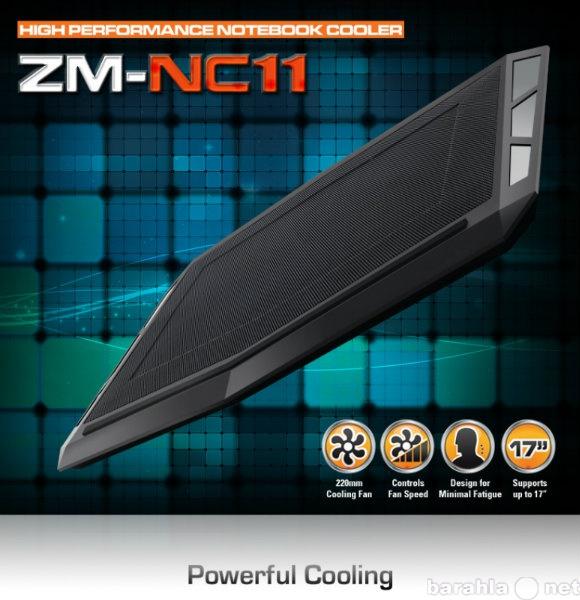 Продам Подставка для ноутбука ZALMAN ZM-NC11