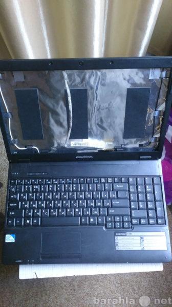 Продам Ноутбук Emachines E728 на З/Ч